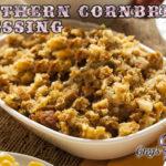 Moms Southern Cornbread Dressing