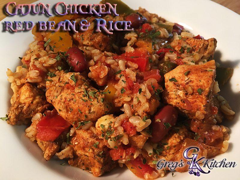 Cajun Chicken Red Beans Amp Rice Greg S Kitchen